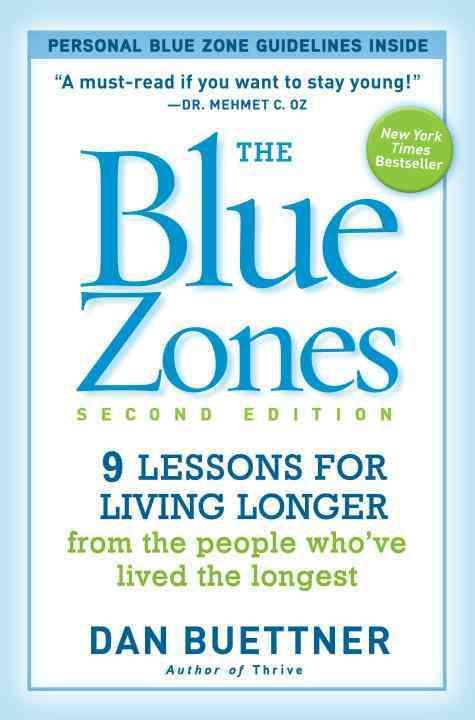 The Blue Zones By Buettner, Dan